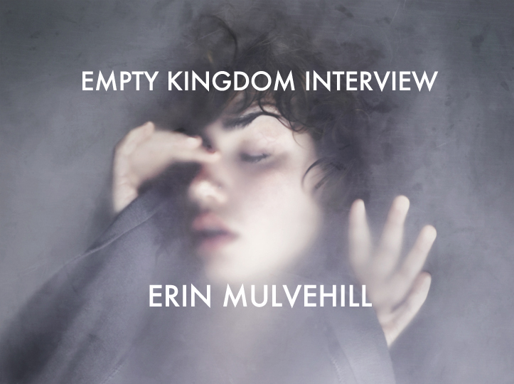 art blog - Erin Mulvehill - empty kingdom
