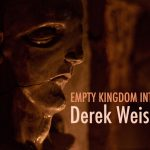 art blog - Derek Weisberg - empty kingdom