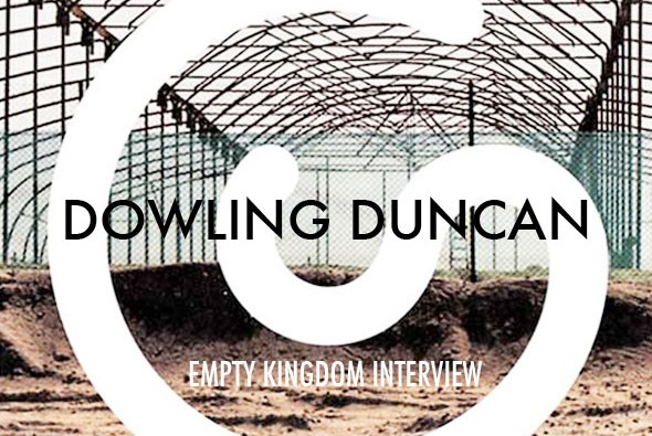 art blog - Dowling-Duncan - empty kingdom