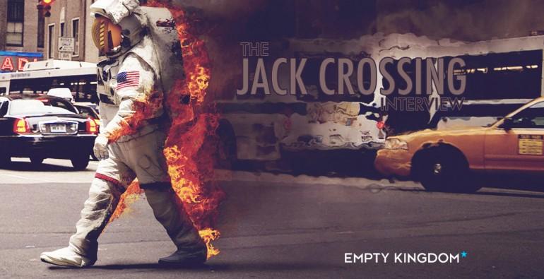 Jack Crossing - art blog - Empty Kingdom