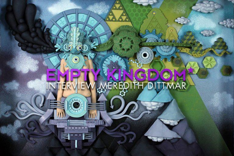 art blog - Meredith Dittmar - Empty Kingdom