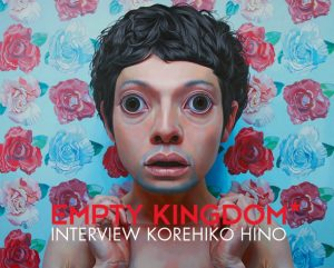 art blog - Korehiko Hino - Empty Kingdom