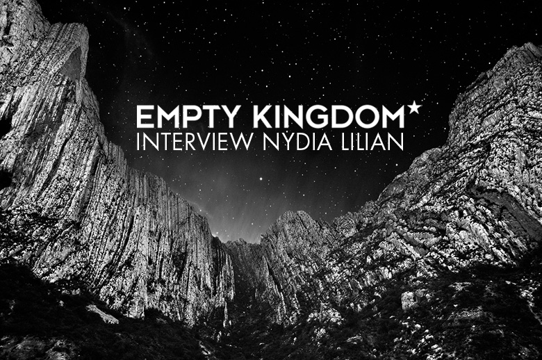 art blog - Nydia Lillian - Empty Kingdom