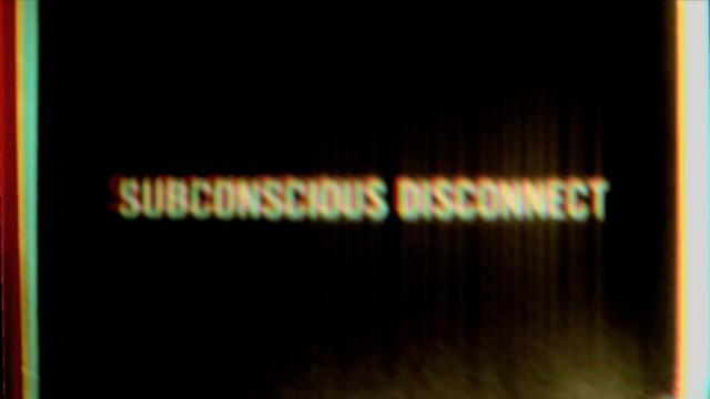 1_e_Ian-Kammer-_SUBCONSCIOUS-DISCONNECT