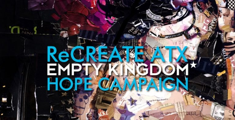 art blog - ReCREATE ATX - empty kingdom