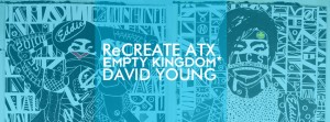 art blog - David Young - Empty Kingdom
