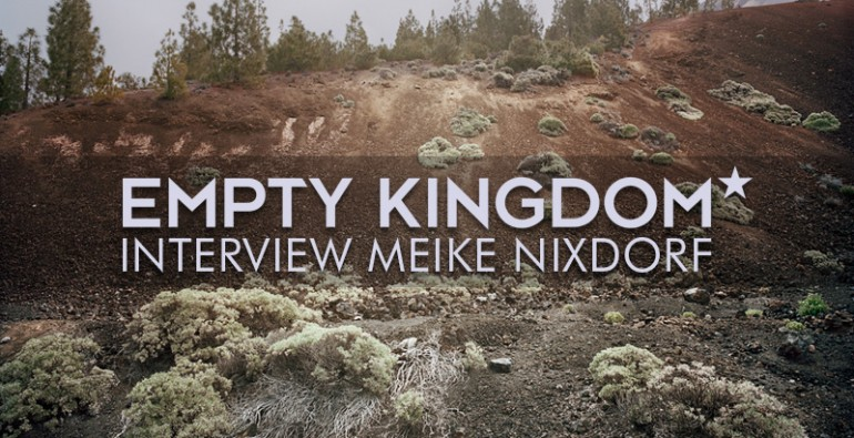 art blog - Meike Nixdorf - Empty Kingdom