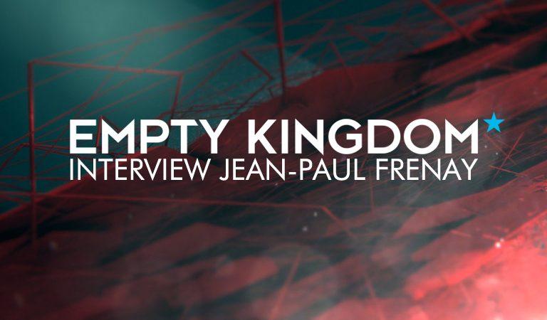 Art Blog - Jean-Paul Frenay - Empty Kingdom