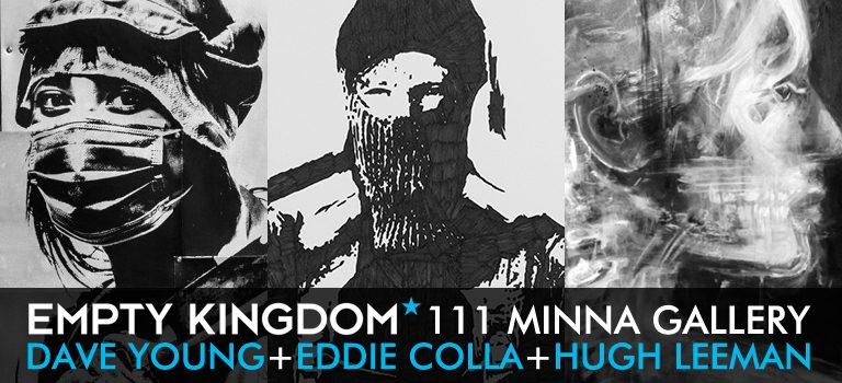 Empty Kingdom - 111 Minna - Art Blog