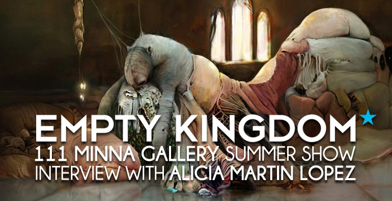 ALICIA MARTIN LOPEZ - EMPTY KINGDOM - ART BLOG - 111 MINNA GALLERY