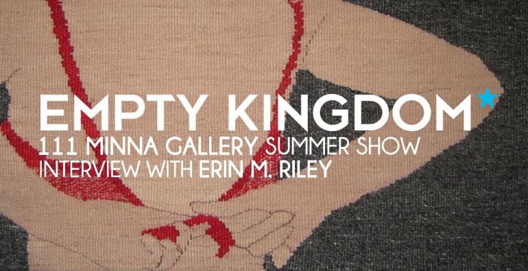 Erin M Riley - Empty Kingdom - Art Blog