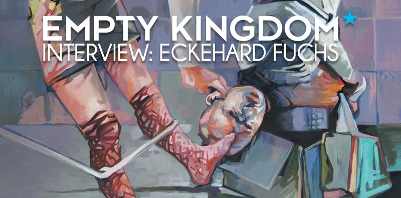 Art blog - Eckehard Fuchs - Empty Kigndom