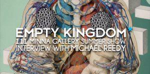 Michael Reedy - Empty Kingdom - Art Blog