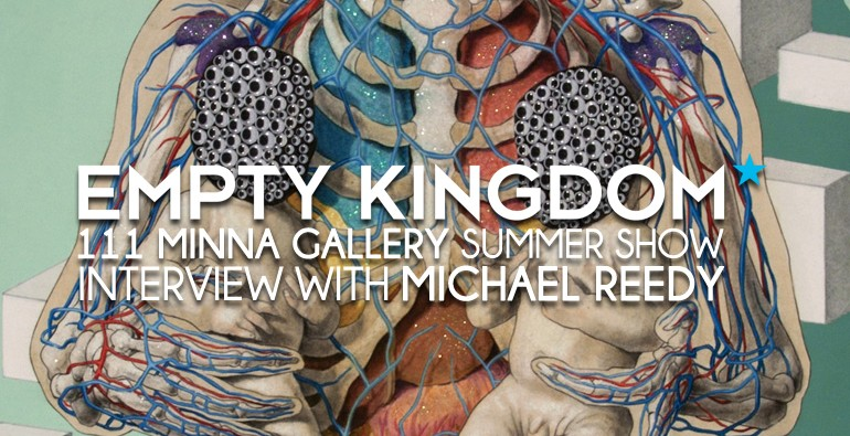 Michael Reedy - Empty Kingdom - Art Blog